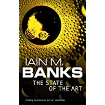 The State Of The Art (Culture series Book 4)