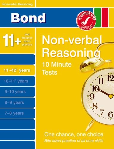 Bond 10 Minute Tests Non-verbal Reasoning 11-12+ years
