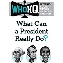 What Can a President Really Do?: A Good Answer to a Good Question