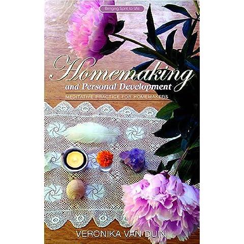 Homemaking and Personal Development: Meditative Practice for Homemakers - 2001 Van