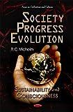 Society Progress Evolution: Sustainability and Consciousness
