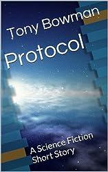 Protocol: A Science Fiction Short Story