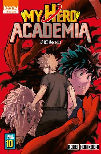 My hero academia (10) : All for One