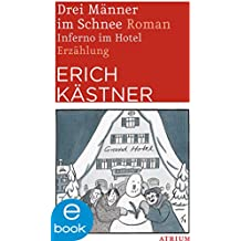 Drei Männer im Schnee / Inferno im Hotel (German Edition)
