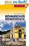 Böhmisches Bäderdreieck: Rund um Fran...