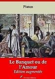 Le Banquet ou de l'Amour - Nouvelle édition 2019 sans DRM - Format Kindle - 9782368414743 - 0,99 €