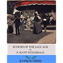 Echoes of the Jazz Age (English Edition)