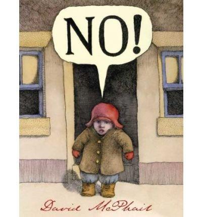 [(No! )] [Author: David M McPhail] [Mar-2009]