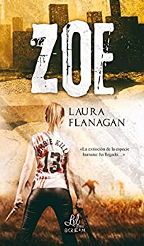 ZOE (Spanish Edition) by [Flanagan, Laura]