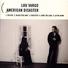 American Disaster by Lou Vargo (2007-10-23)