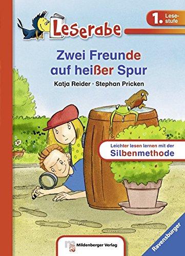 Leserabe mit Mildenberger Silbenmethode: Zwei Freunde auf heißer Spur