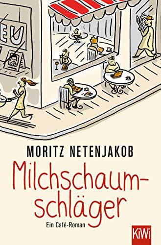 Fein Köln (Milchschaumschläger: Ein Café-Roman)