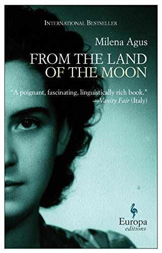 From the land of the moon por Milena Agus