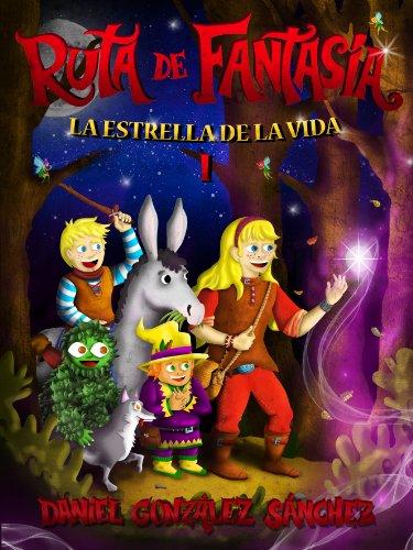 La Estrella de la Vida (Ruta de Fantasía nº 1) por Daniel González Sánchez