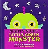 Nighty Night, Little Green Monster by Ed Emberley (2013-08-06)