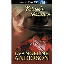 Kristen's Addiction: Ellora's Cave (Ellora's Cave. Twilight) by Evangeline Anderson (2012-04-23)