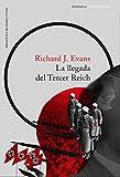 21. La llegada del Tercer Reich (trilogía) - Richard J. Evans :arrow: 2003