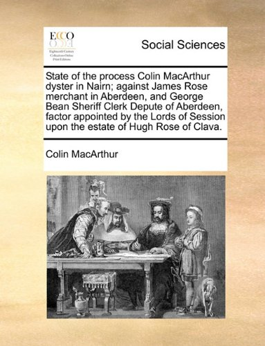 state-of-the-process-colin-macarthur-dyster-in-nairn-against-james-rose-merchant-in-aberdeen-and-geo