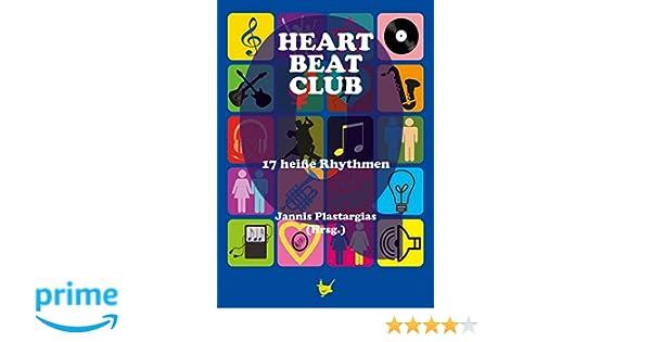 Heartbeatclub: 17 heiße Rhythmen: : Jannis