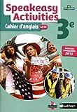 Speakeasy Activities 3e : Cahier d'anglais A2/B1