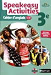 Speakeasy Activities 3e : Cahier d'an...