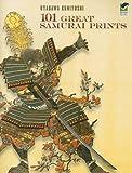 101 GREAT SAMURAI PRINTS