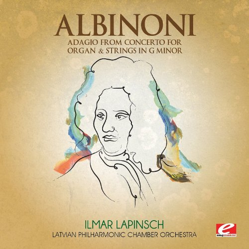 Albinoni: Adagio from Concerto for Organ & Strings in G Minor (Digitally Remastered)