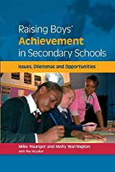 Raising Boys' Achievement in Secondary Schools: issues, dilemmas and opportunities