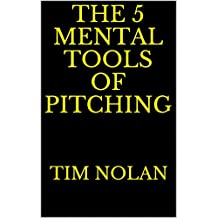 The 5 Mental Tools of Pitching (English Edition)