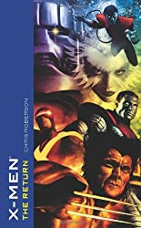 X-Men: The Return by Chris Roberson (2007-04-24)