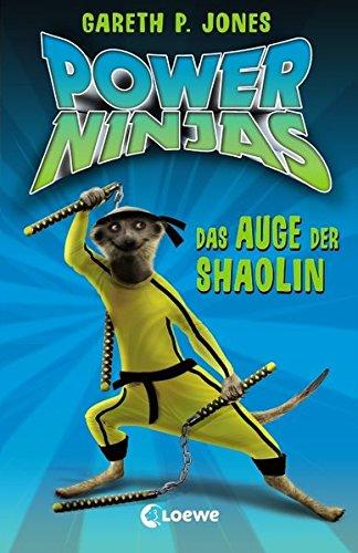 : Das Auge der Shaolin (Ninja-augen)