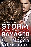 Storm Ravaged (Storm Damages Book 2)