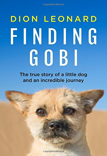Finding-Gobi-Main-edition-The-true-story-of-a-little-dog-and-an-incredible-journey