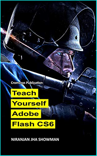 Teach Yourself Adobe Flash (English Edition) eBook: Niranjan Jha ...