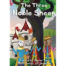 "Children's books: ""The Three Noble Sheep"", (Illustrated Picture Book. Plus a Free Gift) (English Edition)"