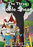 """Children's books: """"The Three Noble Sheep"""", (Illustrated Picture Book. Plus a Free Gift) (English Edition)"""