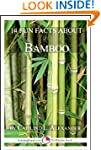 14 Fun Facts About Bamboo: A 15-Minut...