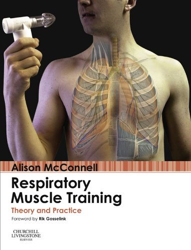 Respiratory Muscle Training: Theory and Practice (English Edition)