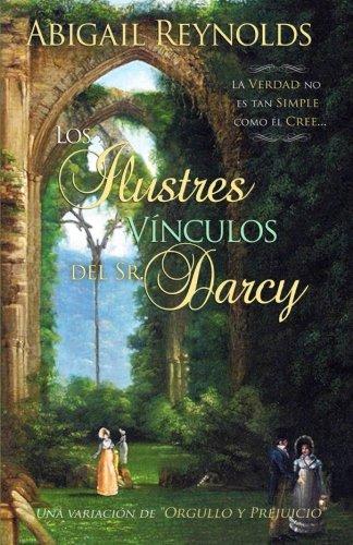 Portada del libro Los Ilustres Vínculos del Sr. Darcy.