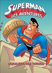 Superman, Tome 2 : Léquilibre des forces