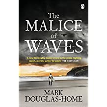 The Malice of Waves (The Sea Detective)