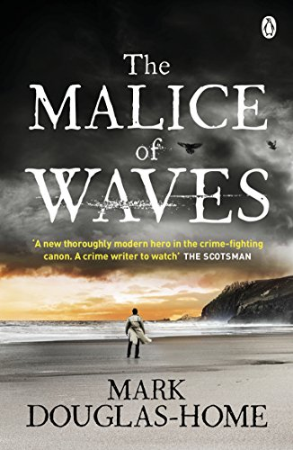 The Malice of Waves (The Sea Detective) by [Douglas-Home, Mark]