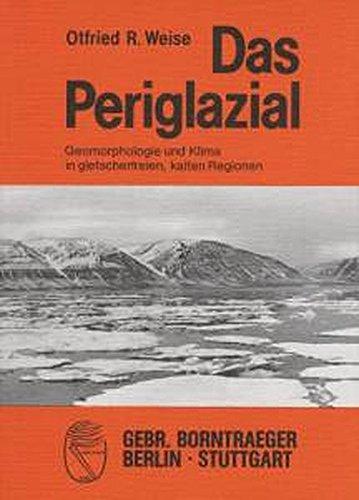 Das Periglazial: Geomorphologie und Klima in gletscherfreien, kalten Regionen