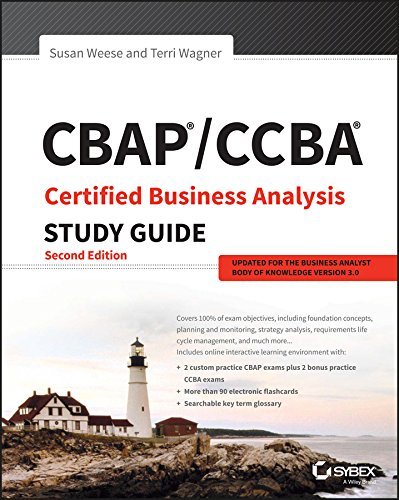 CBAP / CCBA Certified Business Analysis Study Guide (English Edition)
