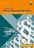 Hilfe zur Pflege nach dem SGB XII: Leistungen der Sozialhilfe bei Pflegebedarf (Reihe Recht)