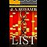 The List - A Thriller (The Konrath/Kilborn Collective)