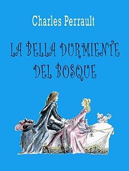 La Bella Durmiente del Bosque (con ilustraciones) eBook