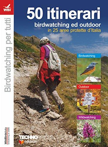 50 itinerari di birdwatching e outdoor