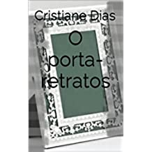 O porta-retratos (Portuguese Edition)