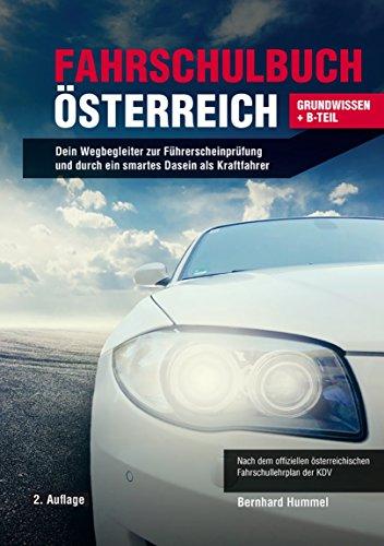 fahrschulbuch-osterreich-grundwissen-b-teil-dein-wegbegleiter-zur-fuhrerscheinprufung-und-durch-ein-